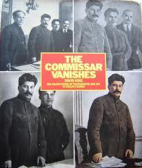 Στελέχη του Κομμουνιστικού Κόμματος της Σοβιετικής Ένωσης που δολοφονήθηκαν από τους ανθρώπους του Στάλιν και με ειδική επεξεργασία σβήνονται οι μορφές τους σε φωτογραφίες που απεικονίζεται ο Ιωσήφ πλάι τους.